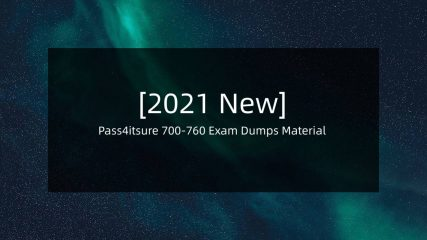 [2021 New] Download Cisco 700-760 Dumps PDF - 700-760 Exam Practice Questions